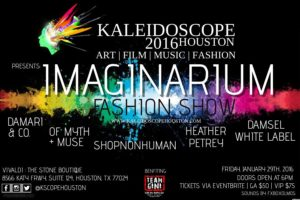 Kaleidoscope Houston 2016 Fashion, Music ,Art,